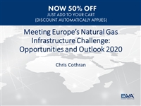 Opportunities & Outlook 2020: Europe's Natural Gas Infrastructure Challenge