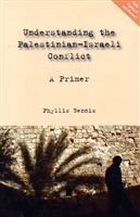 Understanding the Palestinian-Israeli Conflict: A Primer