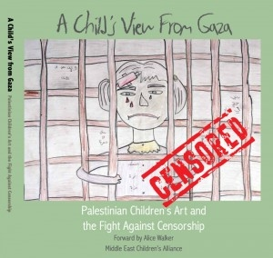 A Child's View From Gaza: Palestinian Children's Art and the Fight Against Censorship