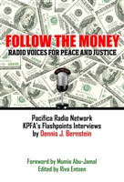 Follow the Money: Radio Voices for Peace and Justice