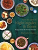 From the Land of Nightingales and Roses: Recipes from the Persian Kitchen