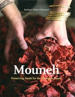 Mouneh: Preserving Foods for the Lebanese Pantry