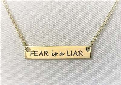 Fear is a Liar Bar Necklace