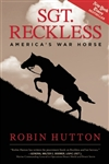 Sgt Reckless: America's War Horse - AUTOGRAPHED book