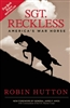 Sgt Reckless: America's War Horse - PAPERBACK - Autographed