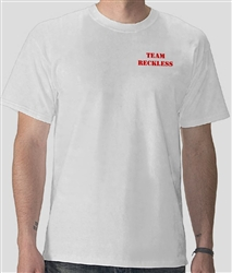 Team Reckless T-Shirt #1