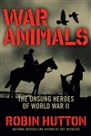 War Animals: The Unsung Heroes of World War II - PAPERBACK