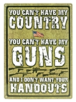 Country, Guns, Handouts Tin Signs