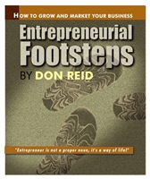 Entrepreneurial Footsteps: How To Grow and Market Your Business