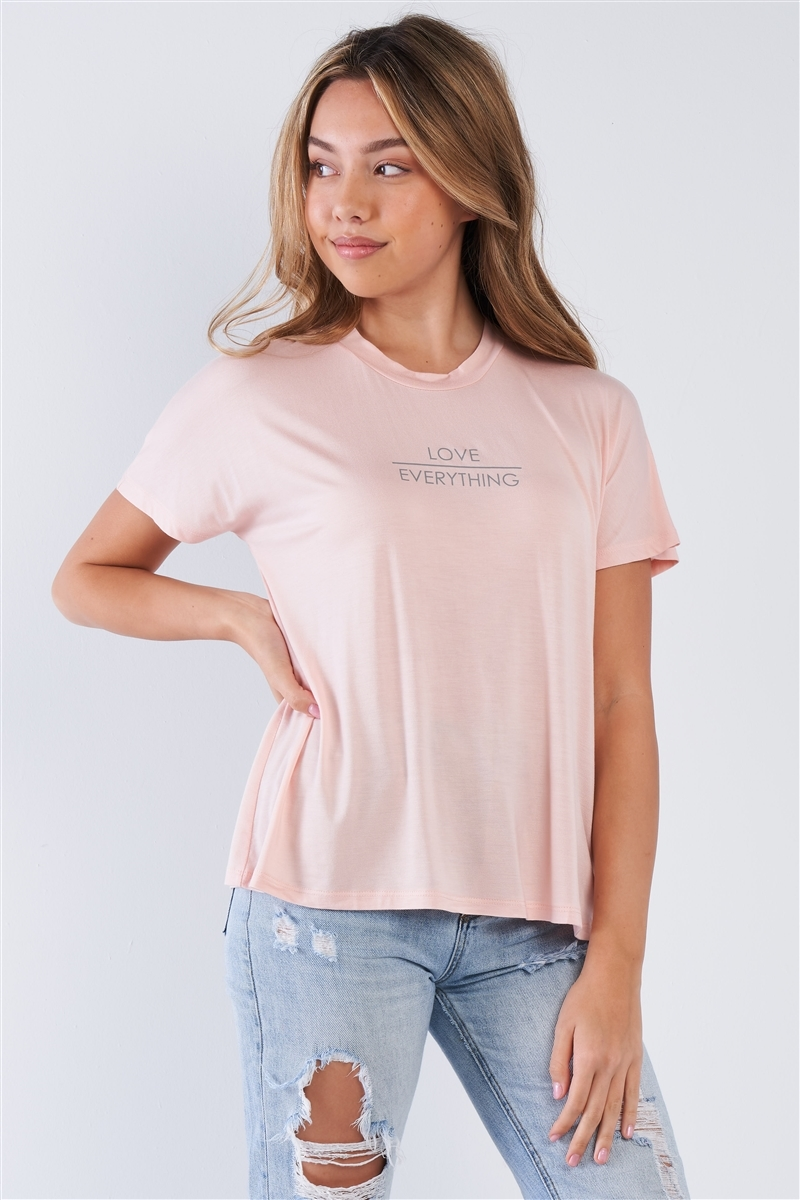 "Pale Blush Casual Short Sleeve ""LOVE EVERYTHING"" Crew Neck Top"
