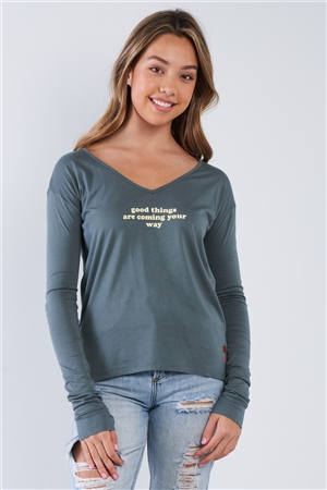 "Kale Long Sleeve V-Neck ""Good Things Are Coming Your Way"" Top"