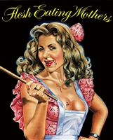 Flesh Eating Mothers: Limited Edition (BD/DVD)(Exclusive)