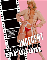 Indecent Exposure: Limited Edition (BD/DVD)(Exclusive)