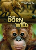 Born to Be Wild (2011) HD Digital Copy Code (UV/iTunes/GooglePlay/Amazon)