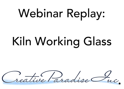 Webinar Replay: Kiln Working Glass