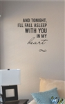 And tonight I'll fall asleep Vinyl Wall Art