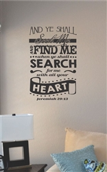 And ye shall seek me and find me Vinyl Wall Art