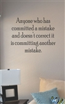 Anyone who has committed a mistake Vinyl Wall Art