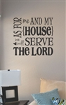 As for me and my house style 2 Vinyl Wall Art
