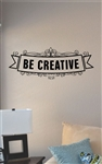 Be Creative Vinyl Wall Art