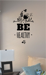 Be healthy Vinyl Wall Art