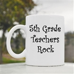 5th Grade Teachers Rock Coffee Mug