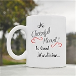 A cheerful heart is a good medicine Coffee Mug