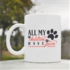 All my children has paws Coffee Mug