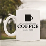 A morning without coffee 11oz Coffee Mug