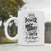 And by the power Holy Ghost Coffee Mug