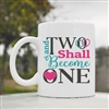 And two shall become one Coffee Mug