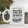 And ye shall seek me Coffee Mug