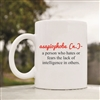 Asapiophobe definition Coffee Mug