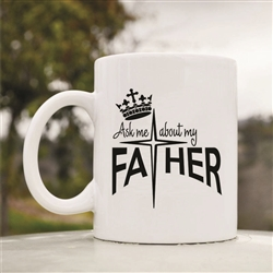 Ask me about my father Coffee Mug