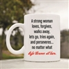 A strong woman loves forgives Coffee Mug