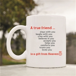 A true friend stays with you Coffee Mug
