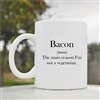 Bacon funny definition Coffee Mug