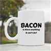 Bacon is there anything it cant do Coffee Mug