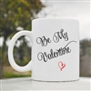Be my valentine Coffee Mug