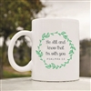 Be still and know that im with you Coffee Mug