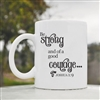 Be strong and of a good courage style Coffee Mug