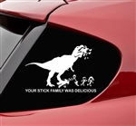 Your stick figure family was delicious Trex funny Vinyl Decal Sticker