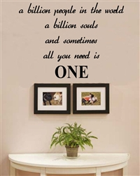 A Billion People In The World A Billion Souls Vinyl Wall Art Decal Sticker