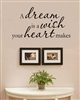 A dream is a wish your heart makes Vinyl Wall Art Decal Sticker