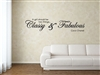 A girl should be two things classy & fabulous  Coco Chanel Quote Vinyl Wall Art Decal Sticker