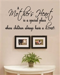 A Mother's Heart is a special place where children always have a home Vinyl Wall Art Decal Sticker