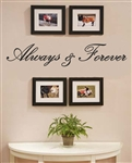 Always and Forever Vinyl Wall Art Decal Sticker