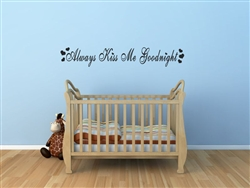 Always kiss me goodnight Vinyl Wall Art Decal Sticker