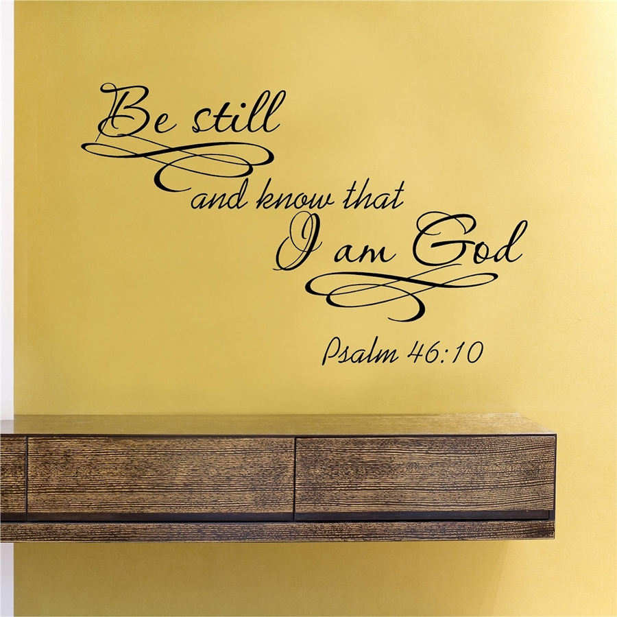 Be Still And Know That I Am God Psalm 46 10 Vinyl Wall
