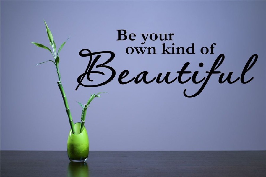 Be Your Own Kind Of Beautiful Wall Art be your own kind of beautiful. vinyl wall art decal sticker